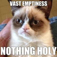 vast emptiness nothing holy