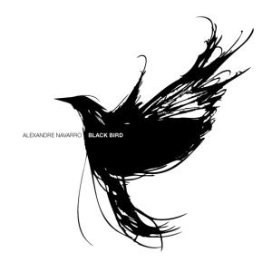 Black Bird EP : Alexandre Navarro
